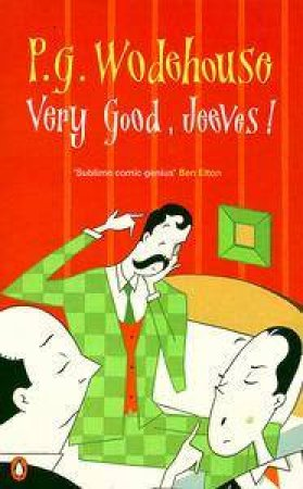 Very Good, Jeeves! by P G Wodehouse