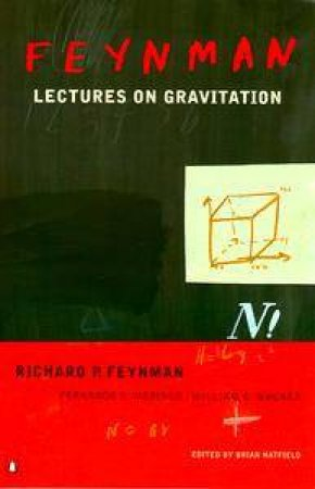 Lectures On Gravitation by Richard P Feynman