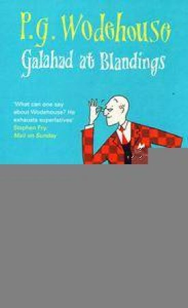 Galahad At Blandings by P G Wodehouse