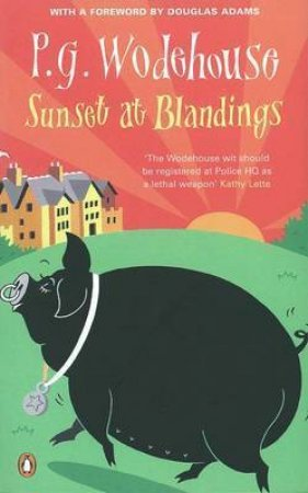 Sunset At Blandings by P G Wodehouse