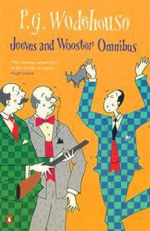 The Code Of The Woosters: The Mating Season; Right Ho, Jeeves by P G Wodehouse