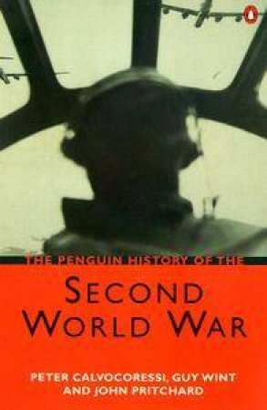 The Penguin History Of The Second World War by P Calvocoressi