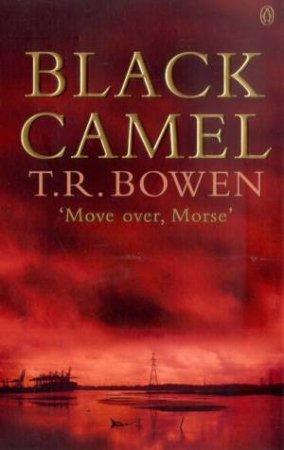 Black Camel by T R Bowen
