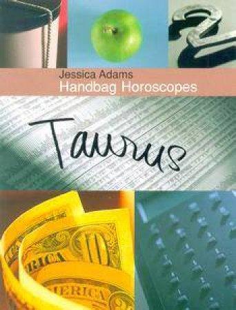 Handbag Horoscopes: Taurus by Jessica Adams