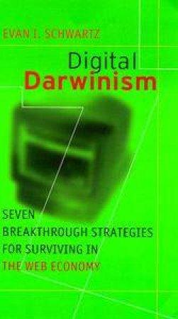 Digital Darwinism by Evan Schwartz