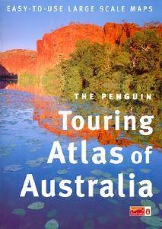 Penguin Touring Atlas of Australia 1999 by Various