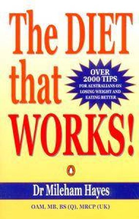 The Diet That Works! by Dr Mileham Hayes