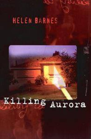 Killing Aurora by Helen Barnes