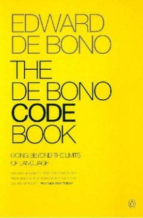 The De Bono Code Book by Edward De Bono