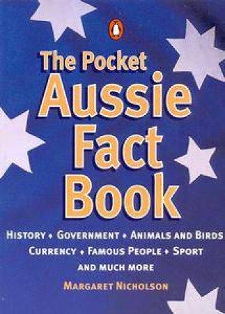The Pocket Aussie Fact Book by Margaret Nicholson