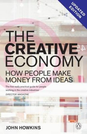 The Creative Economy by John Howkins