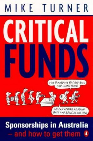 Critical Funds: Sponsorships In Australia & How To Get Them by Mike Turner