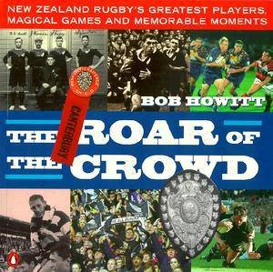 The Roar Of The Crowd by Bob Howitt