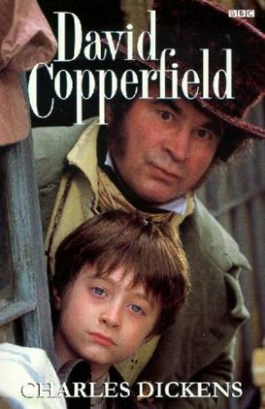 David Copperfield: The Personal History Of David Copperfield - Film Tie In by Charles Dickens