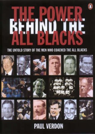 The Power Behind The All Blacks by Paul Verdon