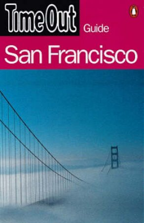 Time Out Guide To San Francisco by Various