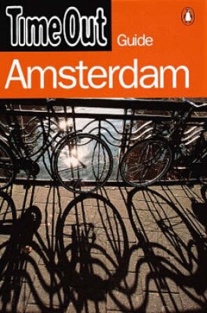Time Out Guide To Amsterdam by Various
