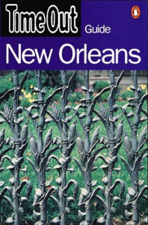 Time Out Guide To New Orleans by Various