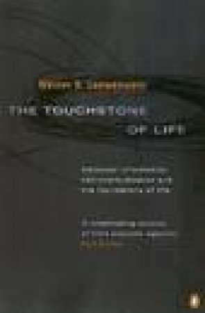 The Touchstone Of Life by Werner Loewenstein