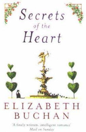 Secrets Of The Heart by Elizabeth Buchan