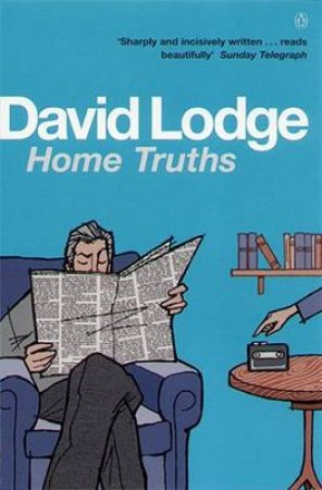 Home Truths by David Lodge