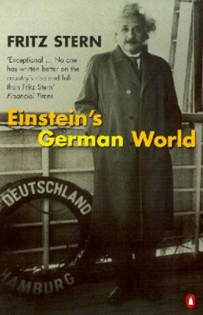 Einstein's German World by Fritz Stern