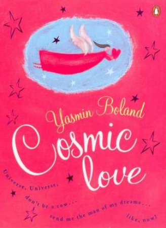 Cosmic Love by Yasmin Boland