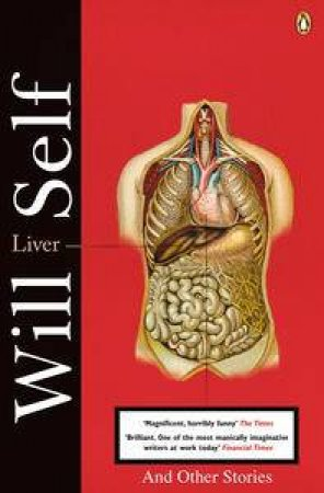 Liver and Other Stories by Will Self