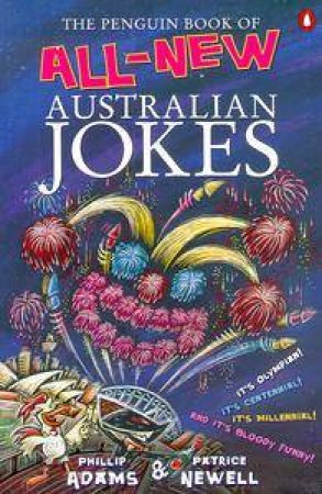 The Penguin Book Of All-New Australian Jokes by Phillip Adams