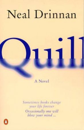Quill: A Novel In Two Parts by Neal Drinnan