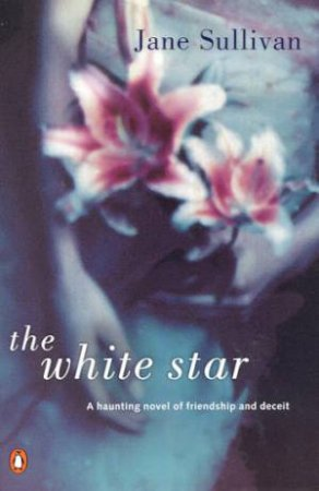 The White Star by Jane Sullivan
