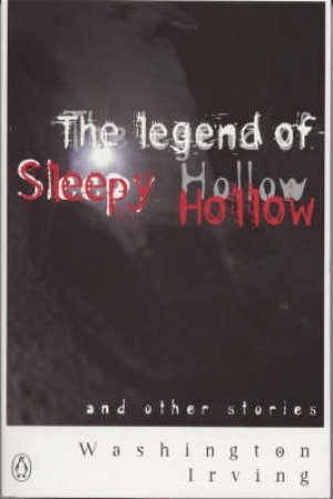 The Legend Of Sleepy Hollow by Irving Washington