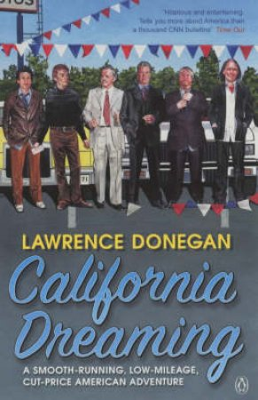 California Dreaming by Lawrence Donegan