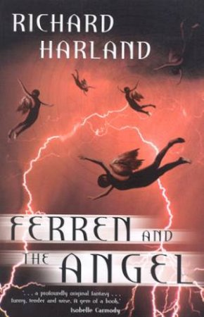 Ferren And The Angel by Richard Harland