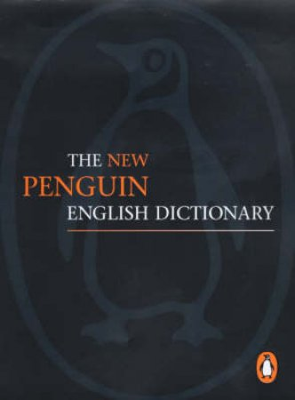 The New Penguin English Dictionary by Various