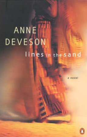 Lines In The Sand by Ann Deveson