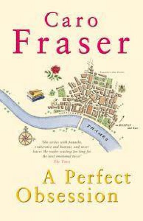 A Perfect Obsession by Caro Fraser