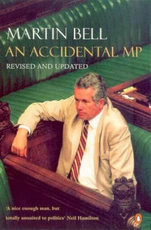 The Accidental MP by Martin Bell
