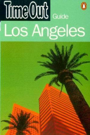 Time Out Guide To Los Angeles by Various