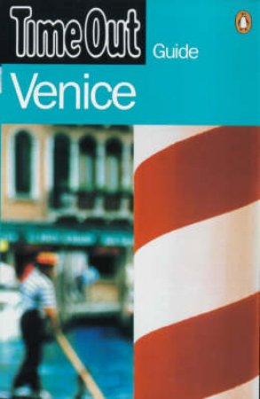 Time Out Guide To Venice by Time Out
