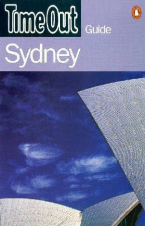 Time Out Guide To Sydney - 3 ed by Various