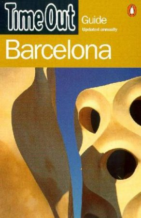 Time Out Guide To Barcelona - 4 ed by Various