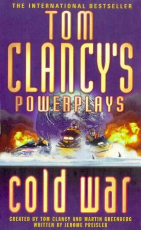 Power Plays: Cold War by Tom Clancy