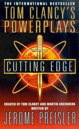 Power Plays: Cutting Edge by Tom Clancy & Martin Greenberg & Jerome Preisler