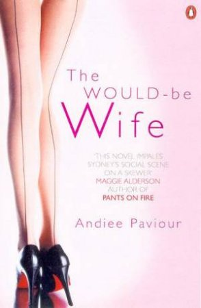 The Would-Be Wife by Andiee Paviour