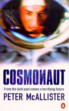 Cosmonaut by Peter McAllister