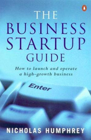 The Business Startup Guide by Nicholas Humphrey