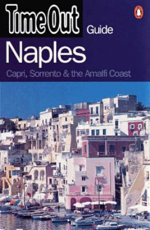 Time Out Guide To Naples by Various