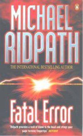 Fatal Error by Michael Ridpath