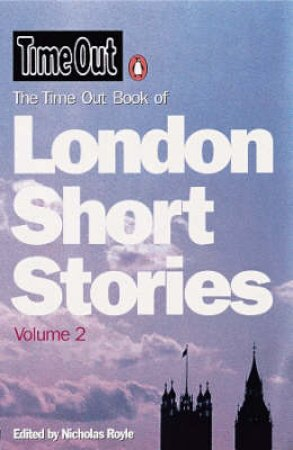 Time Out Book Of London - Short Stories 2 by Various